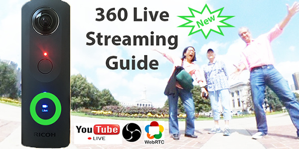 New THETA 360 Video Live Streaming Guide Available - THETA